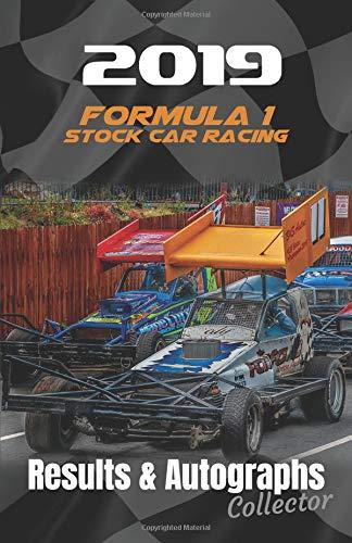 2019 Formula 1 Stock Car Racing Results & Autographs: Collector Book por Cayzer Racing