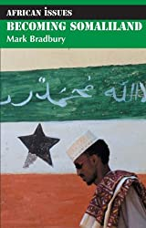 Becoming Somaliland (African Issues)