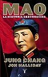Mao: La historia desconocida par Chang
