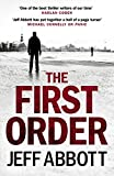 Front cover for the book The First Order (The Sam Capra series) by Jeff Abbott