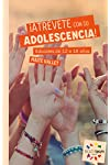 https://libros.plus/atrevete-con-su-adolescencia/