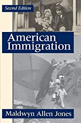 American Immigration (The Chicago History of American Civilization)