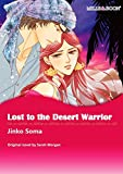 Lost to the Desert Warrior: Mills & Boon comics