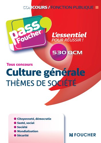 passfoucher-culture-generale-themes-de-societe