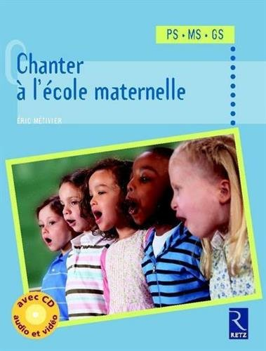 Chanter à l'école maternelle (+ CD)