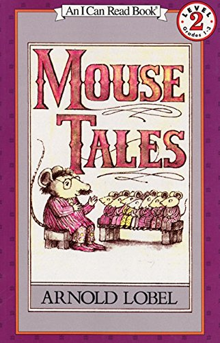 Mouse Tales (An I Can Read Book)