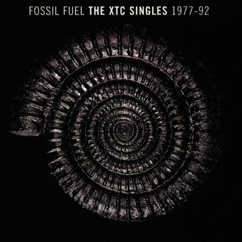 Fossil Fuel - The XTC Singles 1977-92 - Fossil Top