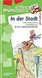 miniLÜK / Schuleingangsphase: miniLÜK: In der Stadt: Wortschatztraining für Vor- und Grundschulkinder