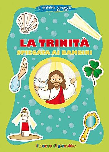 La trinità spiegata ai bambini