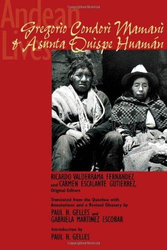 Andean Lives: Gregorio Condori Mamani and Asunta Quispe Huam?n (1996-01-01)