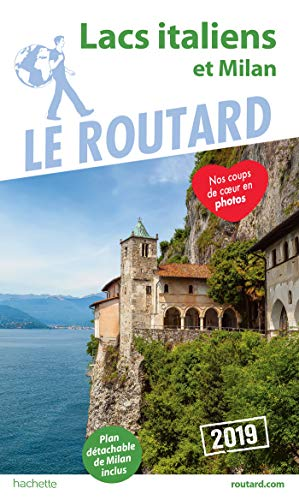 Guide du Routard Lacs italiens et Milan 2019 (Le Routard) por Collectif