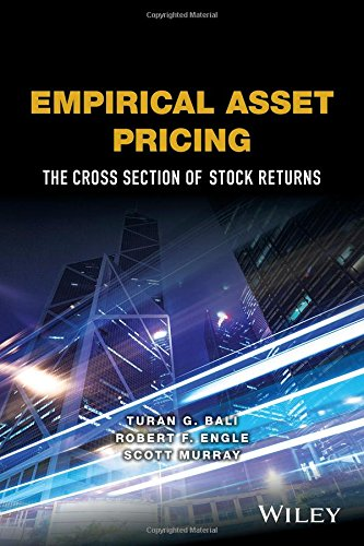 Empirical Asset Pricing: The Cross-Section of Stock Returns (Wiley Series in Probability and Statistics) por Turan G. Bali, Robert F. Engle, Scott Murray