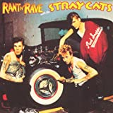Rant n' rave with the Stray Cats | Stray Cats