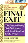 Final Exit: The Practicalities of Sel...