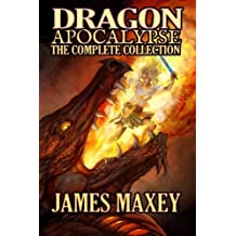 Dragon Apocalypse: The Complete Collection: Volume 5
