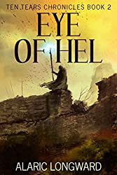 Eye of Hel: Stories of the Nine Worlds (Ten Tears Chronicles - a dark fantasy action adventure Book 2) (English Edition)