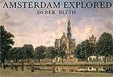 Amsterdam Explored (Pallas for Pleasure)
