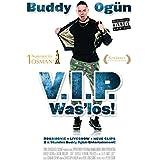 Buddy Ogün - V.I.P. Was'los!