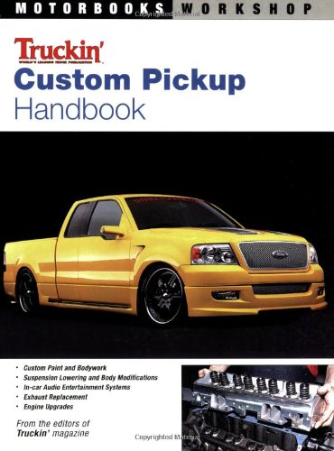 Custom Pickup: Handbook (Motorbooks Workshop) por Editors of