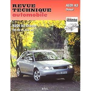 Revue technique de l'Automobile numéro 616.1 : Audi A3 diesel, TDI 90, 110 cv