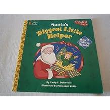 Santa's Biggest Little Helper (Golden Scratch & Sniff Book)