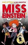 Miss Einstein - Tome 2 par Patterson