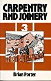 Carpentry and Joinery Volume 3: Vol 3