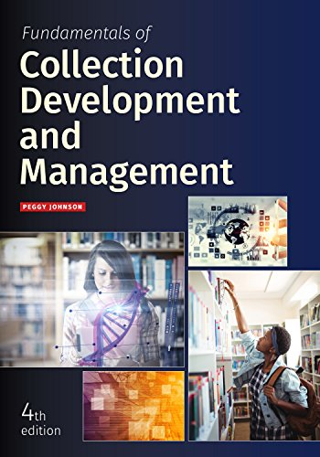 Descarga gratuita Fundamentals of Collection Development and Management, Fourth Edition PDF