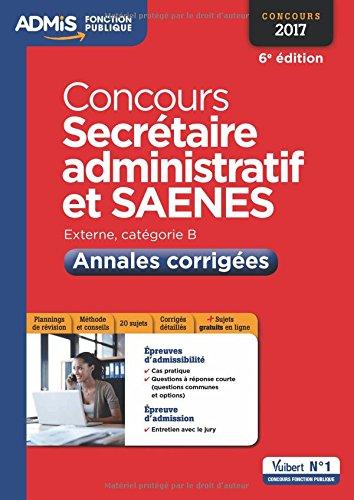 Concours Secrétaire administratif - Catégorie B - Annales corrigées - Concours 2017
