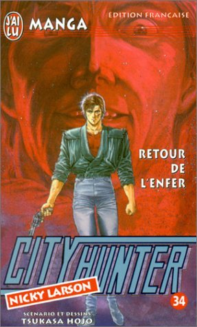 City Hunter (Nicky Larson), tome 34 : Retour de l'enfer