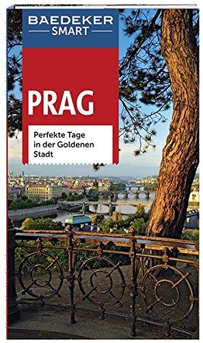 Preisvergleich Produktbild Baedeker SMART Reiseführer Prag: Perfekte Tage in der Goldenen Stadt