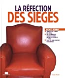 Telecharger Livres La refection des sieges (PDF,EPUB,MOBI) gratuits en Francaise