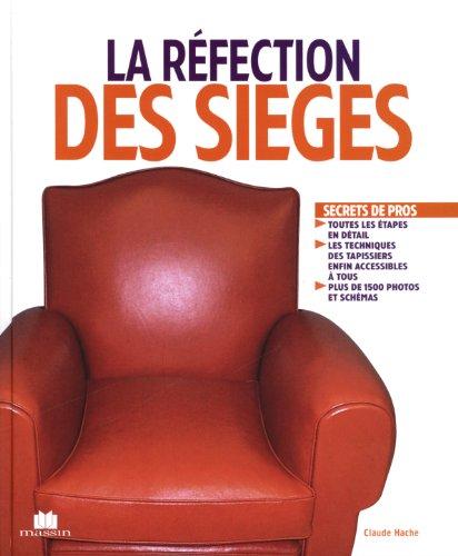 La réfection des sièges par Claude Hache
