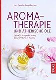 Aromatherapie und ätherische Öle (Amazon.de)
