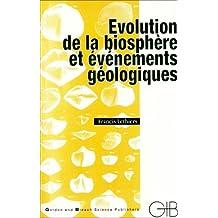 Evolution de la biosphère et évènements géologiques