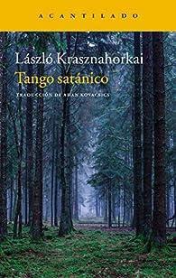 Tango satánico par László Krasznahorkai