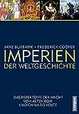 Imperien der Weltgeschichte: Das Repertoire der Macht vom alten Rom und China bis heute