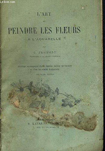 L ART DE PEINDRE LES FLEURS A L AQUARELLE