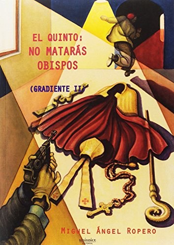 el-quinto-no-mataras-obispos-gradiente-ii
