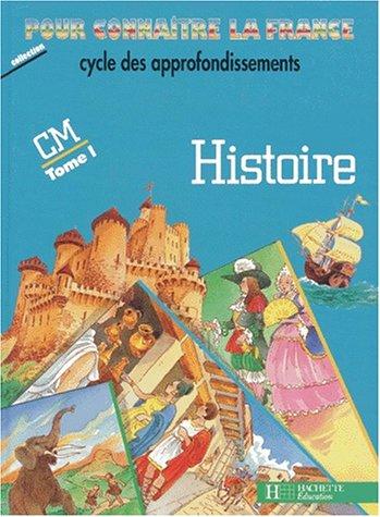Histoire CM, tome 1(édition 1991). Livre de l'élève