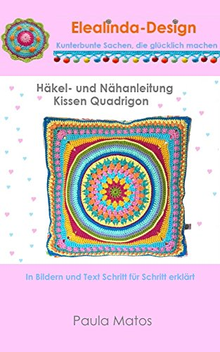 Häkelanleitung Quadrigon Häkelkissen: Stoffkissen mit Häkelapplikation -
