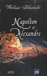 Napoléon et Alexandre : Le rêve au sommet