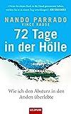 72 Tage in der Hölle: Wie ich den Absturz in den Anden überlebte (Hardcover Non-Fiction)