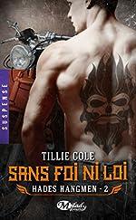 Hades Hangmen, T2 - Sans foi ni loi de Tillie Cole