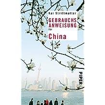 Gebrauchsanweisung für China by Kai Strittmatter (2008-07-01)