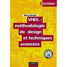 VHDL : méthodologie  de design et techniques avancées : Guide pratique du concepteur