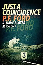 Just a Coincidence (Dave Slater Mystery Series Book 2)