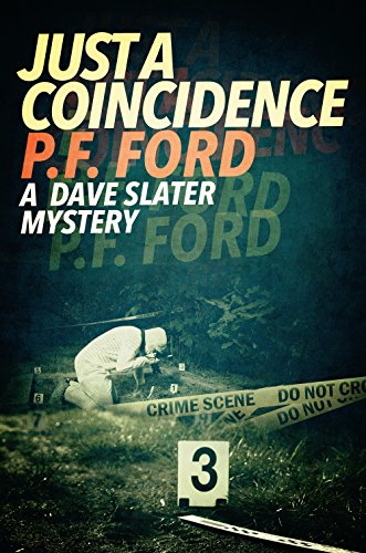 ebook: Just a Coincidence (Dave Slater Mystery Novels Book 2) (B00P0GPF6I)