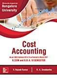 #2: Cost Accounting: As per CBCS Syllabus 2014-15 as Revised in March 2017 for B.Com and B.B.A IV Semester