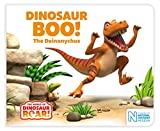 Dinosaur Boo! The Deinonychus (The World of Dinosaur Roar!)